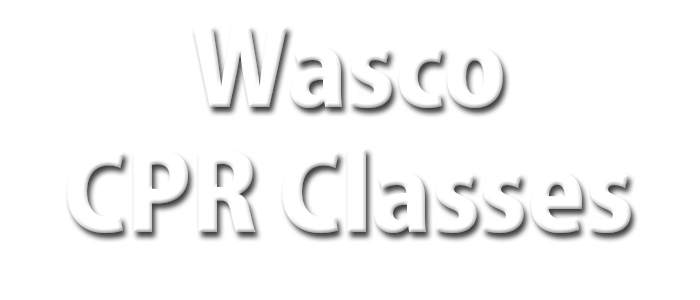 Wasco CPR Classes